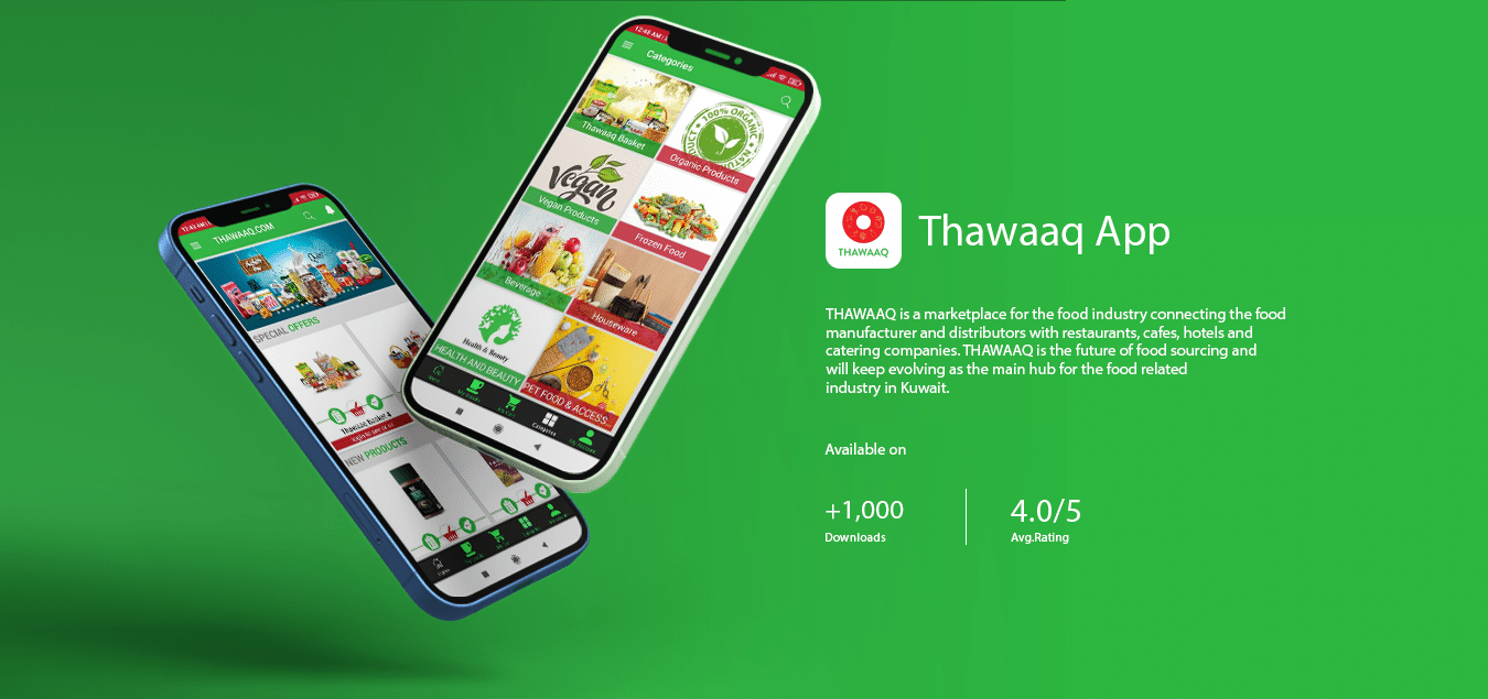 THAWAAQ is a marketplace for the food industry connecting the food manufacturer and distributors with restaurants, cafes, hotels and catering companies. THAWAAQ is the future of food sourcing and will keep evolving as the main hub for the food related industry in Kuwait.